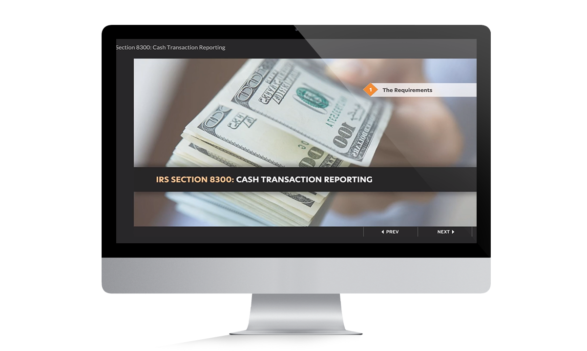 IRS Section 8300 Cash Transaction Reporting Training